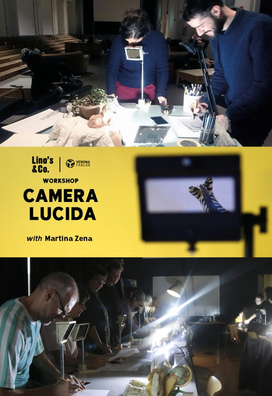 Workshop Camera Lucida @Lino's & co Verona